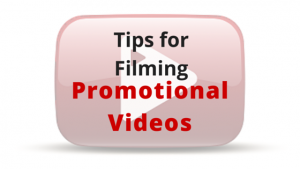 Tips for Filming Your Promotional (1)